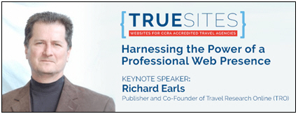 CCRA's First PowerSolutions of 2017 to Cover the Importance of Consumer-Facing Websites for Travel Agencies with Keynote Speaker Richard Earls of TRO (Click Here To Register)