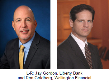 L-R: Jay Gordon, Liberty Bank and Ron Goldberg, Wellington Financial
